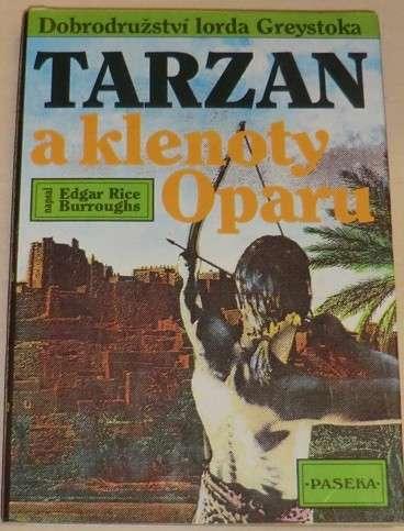 Burroughs Edgar Rice - Tarzan a klenoty Oparu