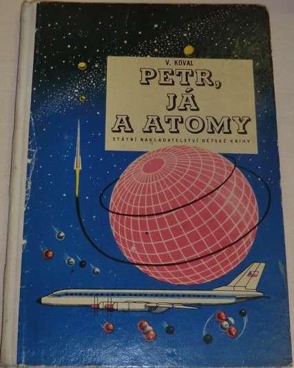 Koval V. - Petr, já a atomy