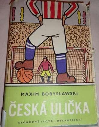 Boryslawski Maxim - Česká ulička
