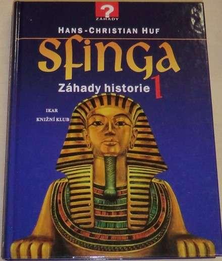 Huf Hans-Christian - Sfinga, Záhady historie 1
