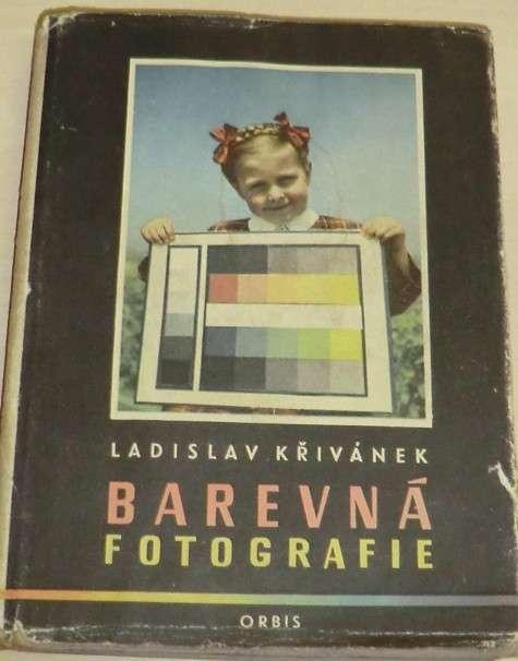 Křivánek Ladislav - Barevná fotografie