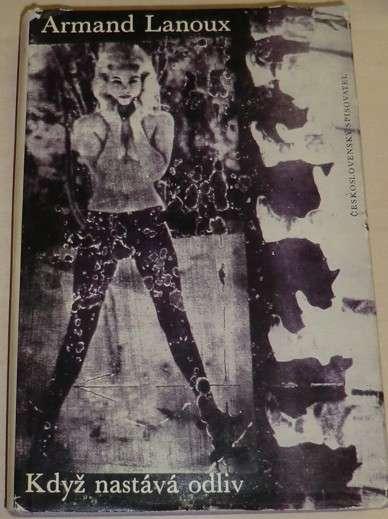 Lanoux Armand - Když nastáva odliv