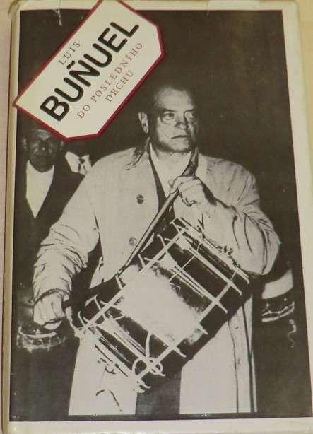 Luis Buňuel do posledního dechu