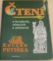 Petiška Eduard - Čtení o hradech, zámcích a městech