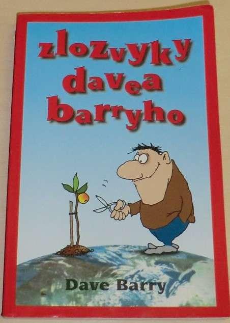 Barry Dave - Zlozvyky Davea Barryho