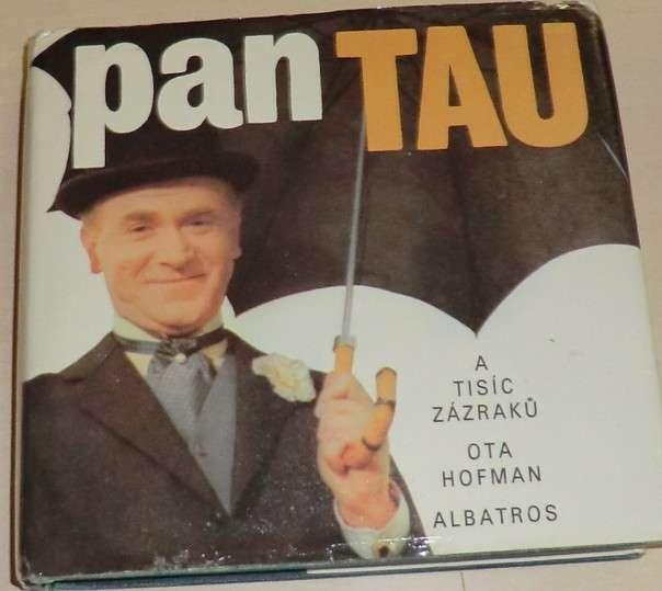 Hofman Ota - Pan Tau a tisíc zázraků