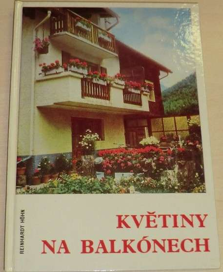 Huhn Reinhardt - Květiny na balkónech