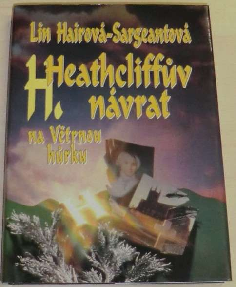 Hairová-Sargeantová Lin - Heathcliffův návrat