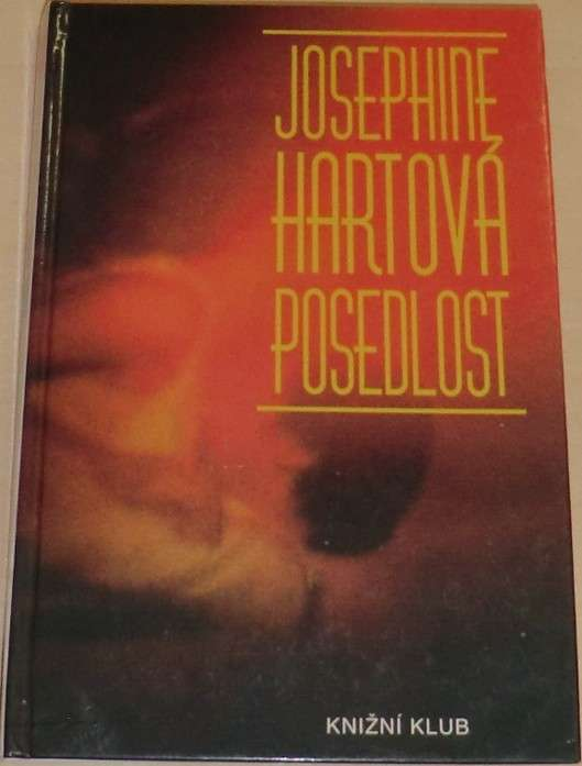 Hartová Josephine - Posedlost