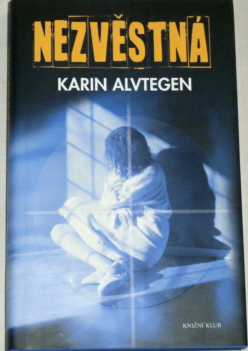 Alvtegen Karin - Nezvěstná