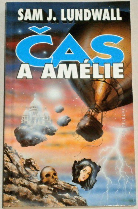 Lundwall Sam J. - Čas a Amélie