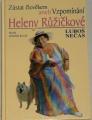 Nečas Luboš - Zůstat člověkem aneb Vzpomínání Heleny Růžičkové