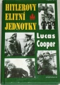Cooper Lucas - Hitlerovy elitní jednotky