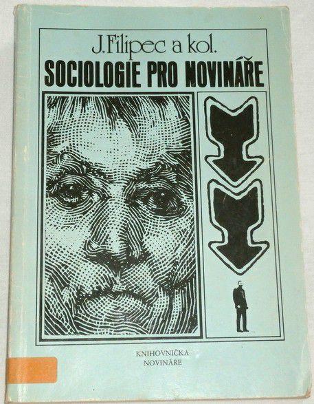 Filipec J. - Sociologie pro novináře