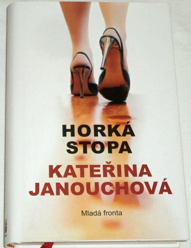 Janouchová Kateřina - Horká stopa