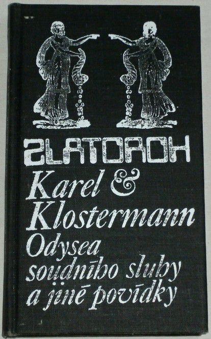 Klostermann Karel - Odysea soudního sluhy a jiné povídky