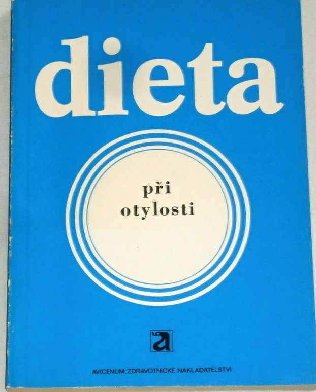 Šonka, Přibylová-Čárková - Dieta při otylosti
