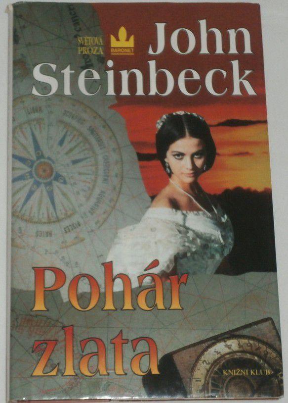 Steinbeck John - Pohár zlata