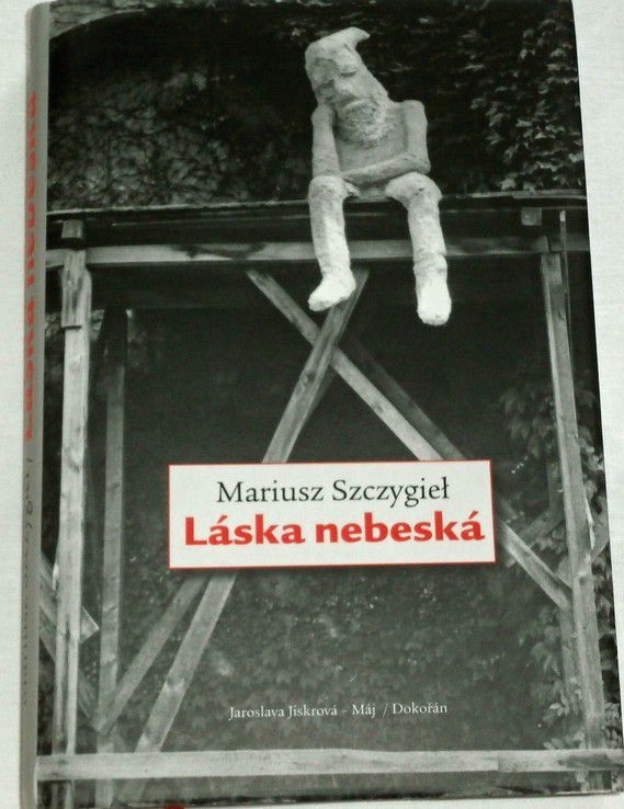 Szczygiel Mariusz - Láska Nebeská