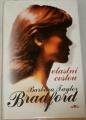 Bradfordová Barbara Taylor - Vlastní cestou
