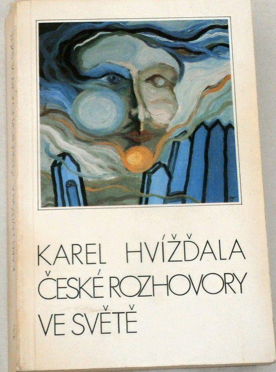 Hvížďala Karel - České rozhovory ve světě (exil)