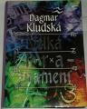 Kludská Dagmar - Velká hra znamení