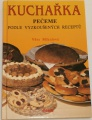Mikulová Věra - Kuchařka pečeme podle vyzkoušených receptů