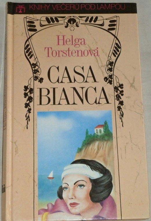 Torstenová Helga - Casa Bianca