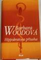 Woodová Barbara - Hippokratova přísaha