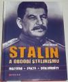 Mccauley Martin - Stalin a období stalinismu