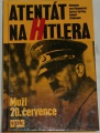 von Klemperer, Syring, Zitelmann - Atentát na Hitlera