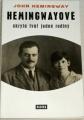 Hemingway John - Hemingwayové: Skrytá tvář jedné rodiny