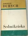 Durych Jaroslav - Sedmikráska