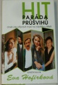 Hofírková Eva - Hitparáda průšvihů