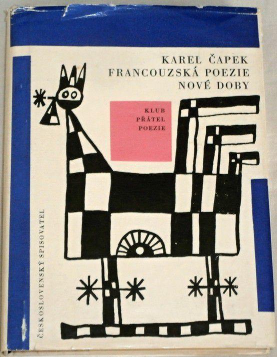 Čapek Karel - Francouzská poezie nové doby