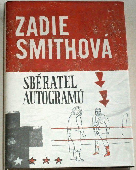 Smithová Zadie - Sběratel autogramů