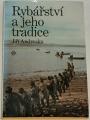 Andreska Jiří - Rybářství a jeho tradice