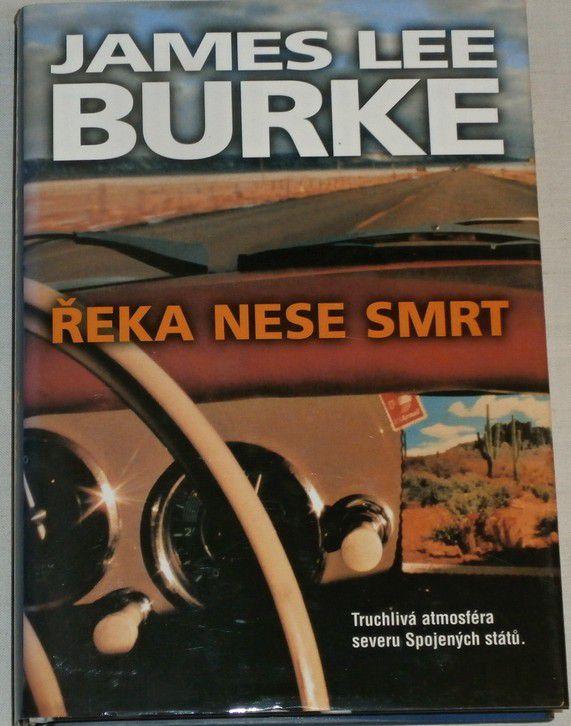 Burke James Lee - Řeka nese smrt