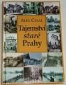 Česal Aleš - Tajemství staré Prahy