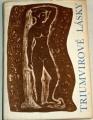 Katullus, Tibullus, Propertius - Triumvirové lásky