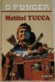 Unger G. F. - Mstitel Yucca