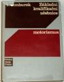 Cimburek F. - Základní kvalifikační učebnice: Motorismus