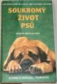Thomasová Elizabeth Marshall - Soukromý život psů