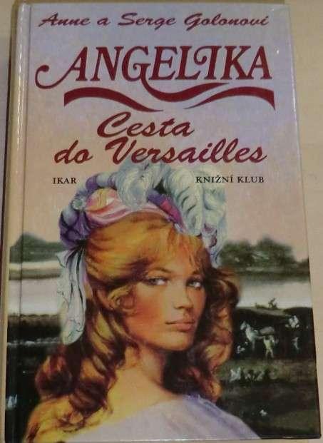 Golonovi Anne a Serge - Angelika Cesta do Versailles