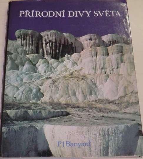 Banyard P. J. - Přírodní divy světa