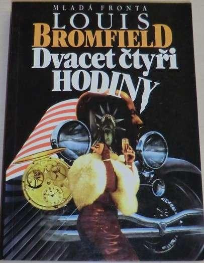 Bromfield Lous - Dvacet čtyři hodiny