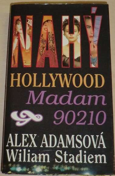 Adamsová, Stadiem - Nahý Hollywood / Madam 90210