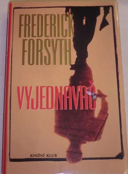 Forsyth Frederick - Vyjednavač