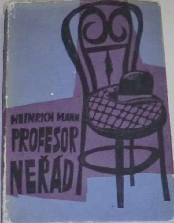 Mann Heinrich - Profesor Neřád
