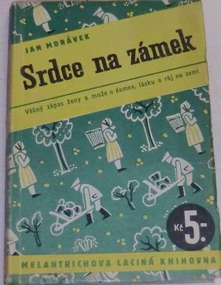 Morávek Jan - Srdce na zámek